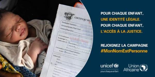 Enregistrement à la naissance : L'Union africaine et l'Unicef lancent la campagne « Mon nom est personne »